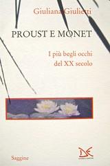 Giuliana Giulietti, Proust e Monet; Donzelli 2011. [resp. grafica non indicata], alla cop.: Claude Monet, Ninfee, effetto sera (part.), 1897, Musée Marmottan. Copertina (part.), 1