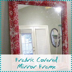 fabric covered Mirror frame