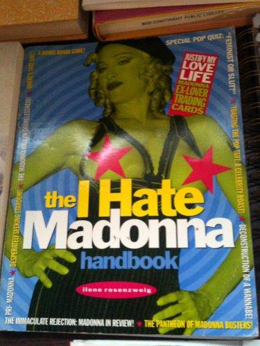 The I Hate Madonna Handbook