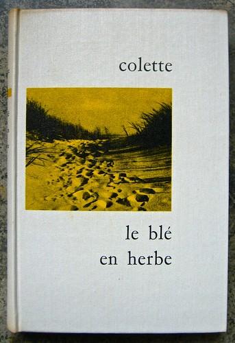 Colette (Sidonie-Gabrielle), Le blé en erbe; Club des éditeurs, (Flammarion), Paris 1956. Copertina (part.), 1