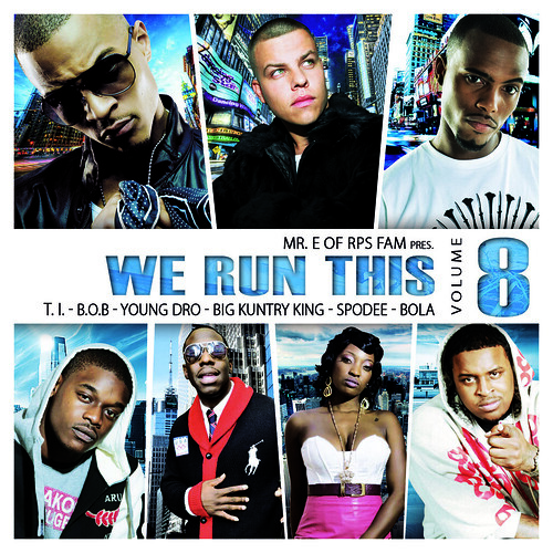 We Run This Vol. 8 - Grand Hustle - Out now!