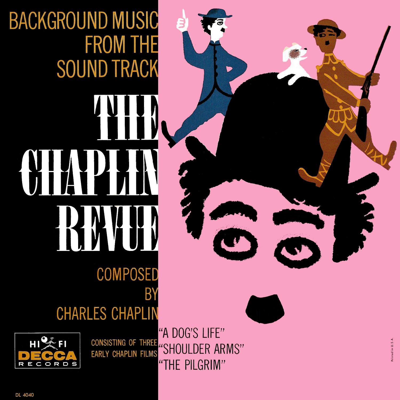 Charles Chaplin - The Chaplin Revue