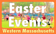 Easter Events in Western MA