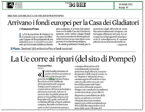POMPEI - Arrivano i fondi europi per la Casa dei Gladiatori - La Ue corre ai ripari (del sito di Pompei), IL SOLE 24 ORE, (10/03/2012), p. 43. by Martin G. Conde