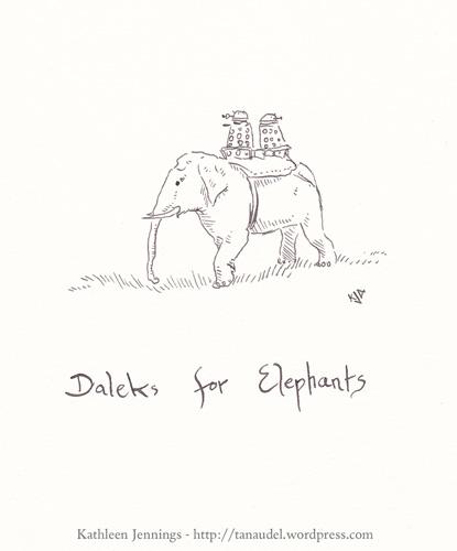 Daleks for Elephants