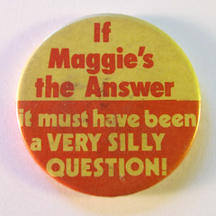 Anti-Margaret Thatcher badge