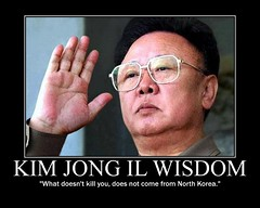Kim Jong Il Funny Demotivational Poster: Kim's...