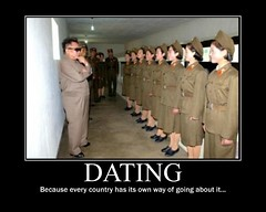 Kim Jong Il Funny Demotivational Poster: Dating