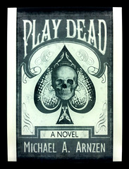 Play Dead by @MikeArnzen on Kindle Paperwhite