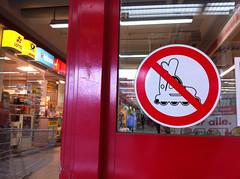 No rollerblading in Kaufland