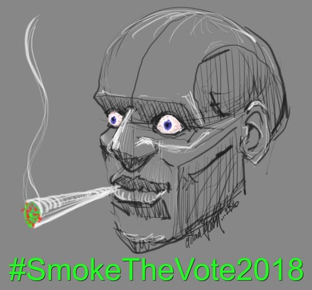 #SmokeTheVote2018