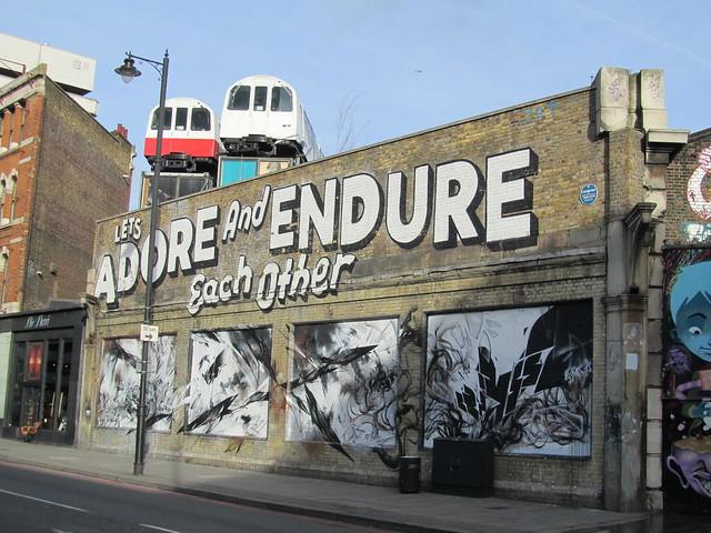 Street Art & Graffiti in Shoreditch - Let's Adore & Endure Each Other