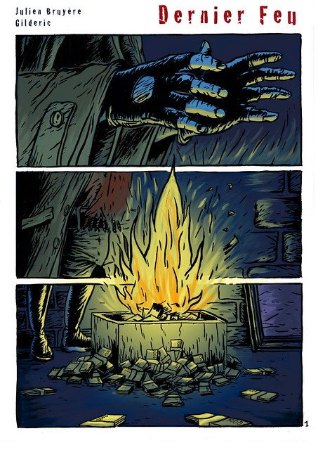 Dernier feu (Last Fire) 1 - BD apocalyptique de Gilderic et J. Bruyère