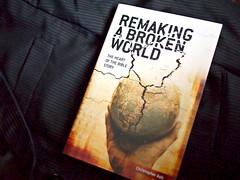 "Christopher Ash's ""Remaking A Broken World"""
