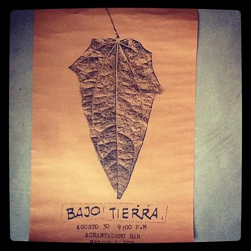 Concierto Bajotierra. Agosto 30. 9pm Achantadero Bar. Valor $1.500. Medellín. Los afiches en fotocopia.