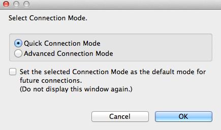 เชื่อมต่อแบบง่ายๆ ได้ด้วย Quick Connection Mode ครับ