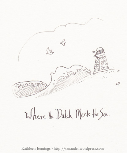 Where the Dalek meets the Sea