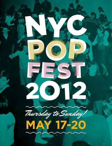 NYC Popfest 2012 Flyer