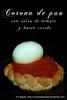 corona de pan con salsa de tomate y huevo cocido