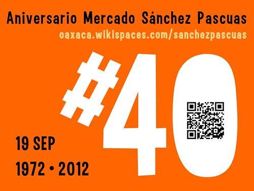 Aniversario #40 Mercado Sanchez Pascuas