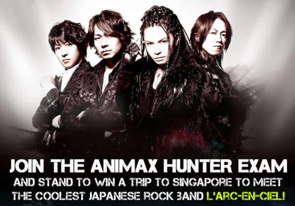 Win Tickets to L' Arc~en~Ciel Live in Singapore from Animax Asia!