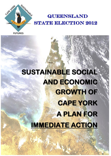 Queensland State Election 2012: Sustainable Social and Economic Growth of Cape York