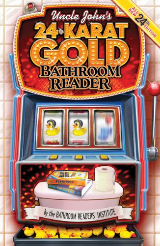 Uncle John's 24 Karat Gold Bathroom Reader
