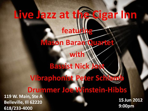 Mason Baran Quartet 15 Jun @ Cigar Inn