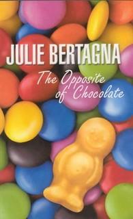 Julie Bertagna, The Opposite of Chocolate