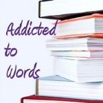 Addicted to Words