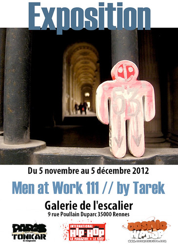 Exposition Men at Work 111 // by Tarek by Pegasus & Co