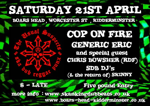 The Usual Suspects / Cop on Fire Saturday 21st April