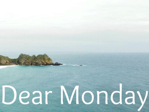 Dear Monday