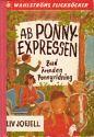 Liv Jofjell, AB Ponnyexpressen