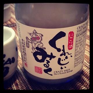 "This sake is called ""Crazy Milk."""