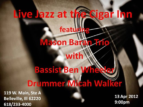 Mason Baran Trio 13 Apr @ Cigar Inn[1]