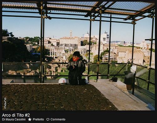 ROMA ARCHEOLOGIA - Il Foro Romano e Arco di Tito: Un'indagine di architettura di Dott.ssa Maura Cesolini (1999). by Martin G. Conde