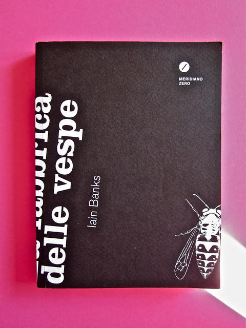 Iain Banks, La fabbrica delle vespe, Meridiano Zero 2012. Progetto grafico: Meat collettivo grafico; realizz. graf.: Nicolas Campagnari. Copertina (part.), 1