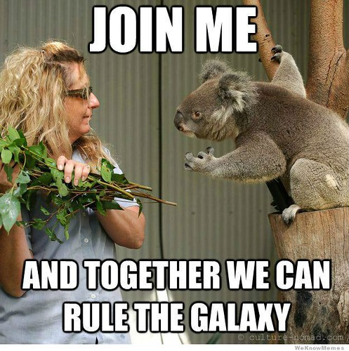 join-me-and-together-we-can-rule-the-galaxy