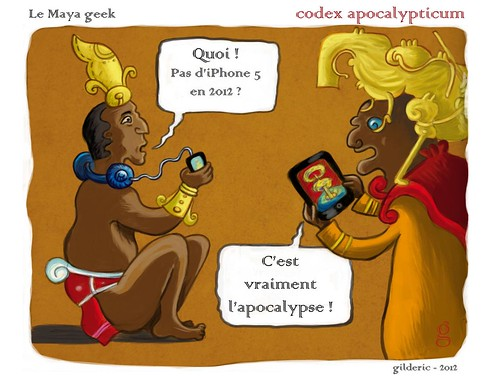 Codex Apocalypticum : Maya geek (Illustration : Gilderic)