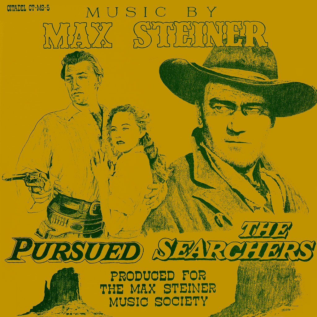 Max Steiner - Pursued / The Searchers