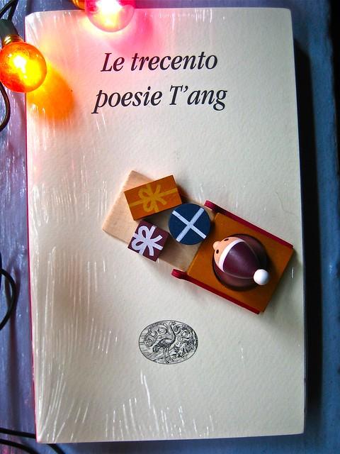 Le trecento poesie T'ang. Einaudi 2011