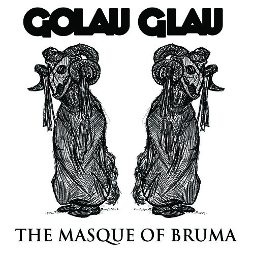 Golau Glau - The Masque Of Bruma