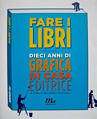 Fare i libri (a cura di Riccardo Falcinelli), minimum fax 2011. prima di sovracoperta, (part.) 1