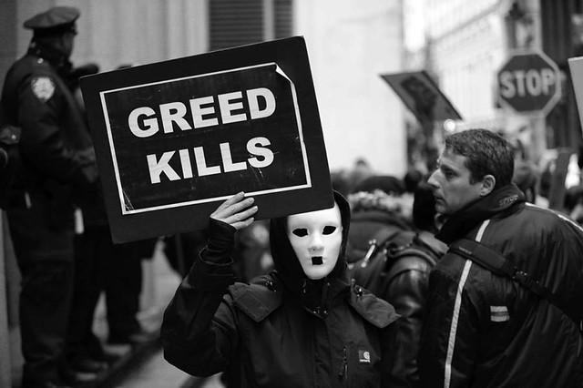 Greed Kills ....