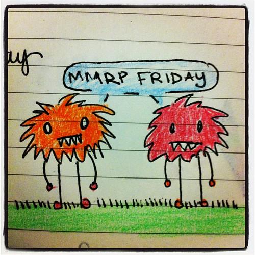 Mmrp Friday