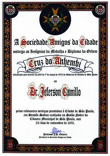 Sociedade Amigos da Cidade - Dr. Jeferson Camillo recebe insígnias da Medalha e Diploma da Ordem Cruz do Anhembí by Dr Jeferson Camillo
