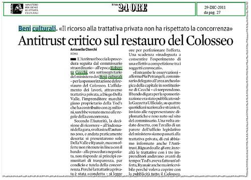 """ROMA BENI CULTURALI: Antitrust critico sul restauro del Colosseo. """"Il rocorso alla trattativa privata non ha rispettato la concorrenza. Il Sole 24 ORE (29/12/2011), p. 27 [PDF].  by Martin G. Conde"""