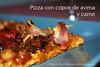 Pizza de masa de avena y carne