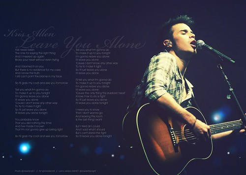 Kris Allen Leave You Alone lyrics wallpaper